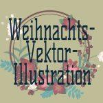 So erstellst du einen Weihnachtskarten mit Blumen und Schrift in Illustrator