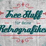 FREE RETRO-PACKET FÜR PHOTOSHOP – MIT GRAFIK, TEXTUREN, BRUSH-SETS