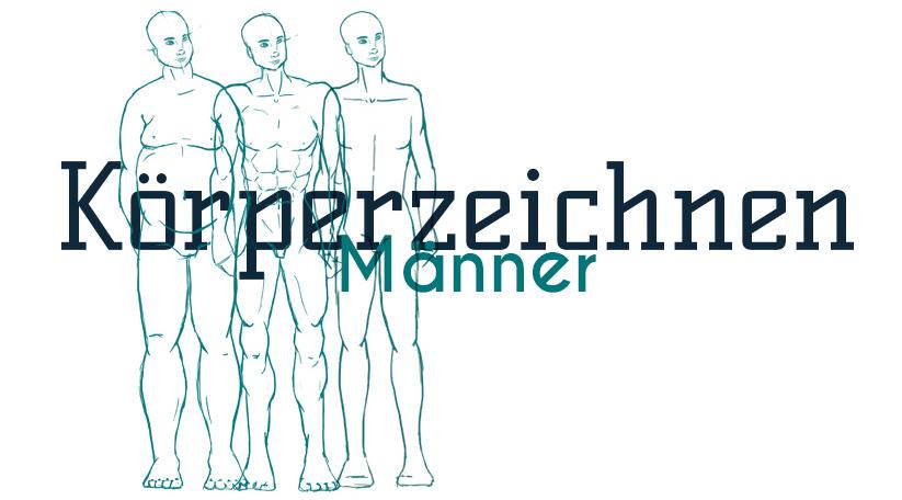 Männliche Körper zeichnen - Zeichne und Gestalte