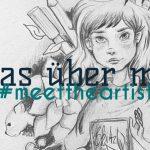 #meettheartist + 20 Zeichnerische Fakten über mich